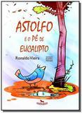 Astolfo e o pe de eucalipto - Giostrinho
