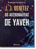 Astronautas de Yaveh, Os - Planeta do brasil - grupo planeta