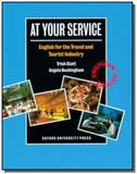 At your service: english for the travel and touris - Oxford