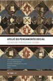 Ateliê do pensamento social- ideias em perspectiva global - Fgv editora