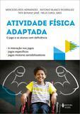 Atividade física adaptada - O jogo e os alunos com deficiência