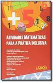 Atividades matematicas para a pratica inclusiva - wak - W.a.k disque livros ltda.-me
