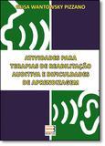 Atividades P/ Terapias De Reabilitacao Auditivae Dificuldades... / Pizzano - Book toy ed