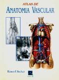 Atlas De Anatomia Vascular / Uflacker - Revinter