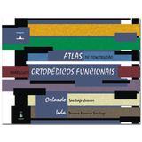 Atlas De Construcao Ap. Ortopedicos Funcionais / Orlando - Liv tota