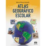 Atlas Geográfico Escolar Maria Elena Simielli - Atica