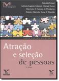 ATRACAO E SELECAO DE PESSOAS - 2ª ED - Fgv editora