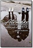 Atraidos pelas semelhancas - Autor independente