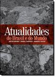 Atualidades do Brasil e do Mundo - Armazem da cultura