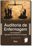 Auditoria de enfermagem  nos hospitais e operadora - Editora erica ltda