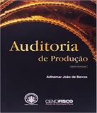 Auditoria De Producao - Aduaneiras
