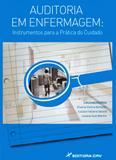 Auditoria em Enfermagem - Instrumentos para a Prática do Cuidado - Crv