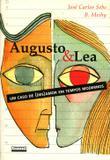 Augusto e Lea - Contexto