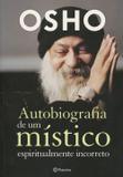 Autobiografia de um Místico Espiritualmente Incorreto - Planeta