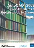 Autocad 2009 para arquitetos e projetistas de interiores - Ciencia moderna