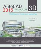 Autocad 2015 3d Avancado - Modelagem E Render Com Mental Ray - Erica