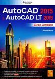 Autocad 2015  autocad lt 2015 - curso completo - Fca editora (portugal)