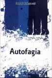 Autofagia - Nova Ortografia - Giostri