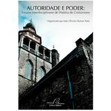 Autoridade e Poder - João Oliveira Ramos Neto - Editora reflexão