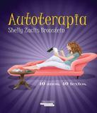 Autoterapia - Talentos da lit. brasileira