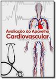 Avaliacao do aparelho cardiovascular - Autor independente