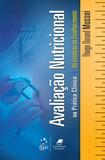 Avaliação Nutricional na Prática Clínica