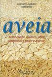 Aveia: Composição Química,Valor Nutricional e Processamento,1ª. Ed. - Varela