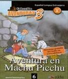 Aventura En Machu Picchu - Nivel A - Vol 06 - Edelsa
