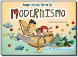 Aventura na terra do modernismo - Letramento