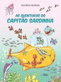 Aventuras do capitao sardinha, as - Ed. do brasil