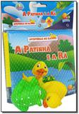 Aventuras No Banho: Patinha e a Ra, A - Todolivro