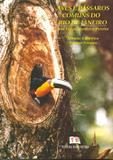 Aves E Passaros Comuns Do Rio De Janeiro / Monteiro - Technical books