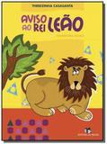 Aviso ao rei leao - Editora do brasil