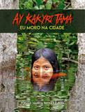 Ay Kakyri Tama - Eu Moro Na Cidade