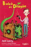 Baba de dragao - Escarlate (brinque book)