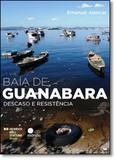 Baía de Guanabara: Descaso e Resistência - Morula
