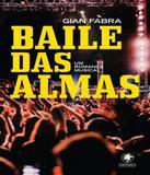 Baile Das Almas - Um Romance Musical - Gryphus