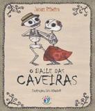 Baile Das Caveiras, O - Franco editora
