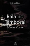 Bala no Temporal - All print