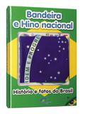 Bandeira e hino nacional - historia e fatos do brasil - ensino fundamental ii - Imb - impala books