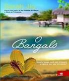 Bangalo, O - Novo conceito