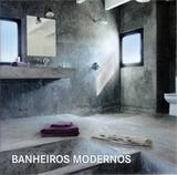 Banheiros Modernos - Konemann do brasil