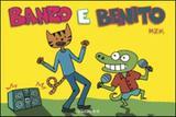 Banzo e benito - Zarabatana books