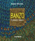 Banzo - O Passaro Magico - Compor
