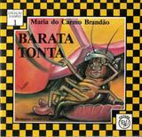 BARATA TONTA ( COLECAO XADREZ ) / V. 01 - Projeto FBN - Rhj - rhj