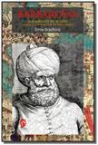 Barbarossa, o almirante do sultao - pirata e o con - Grua livros