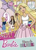 Barbie - Hora de colorir! - Livro de colorir