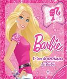 Barbie - Livro De Recordacoes Da Barbie - Ciranda cultural