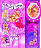 Barbie - Music Player Barbie - Ciranda cultural