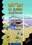 Bat Pat - Os Zumbis Atléticos
